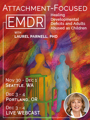 Healing Developmental Deficits and Adults Abused as Children with Laurel Parnell, PHD